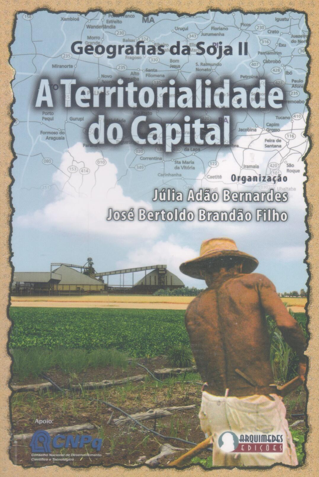 Geografias da soja II a territorialidade do capital
